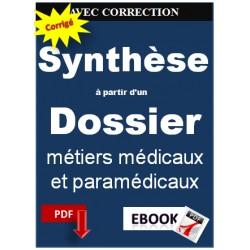 La note de synthèse à partir d'un dossier métiers médicaux et paramédicaux cat A et B