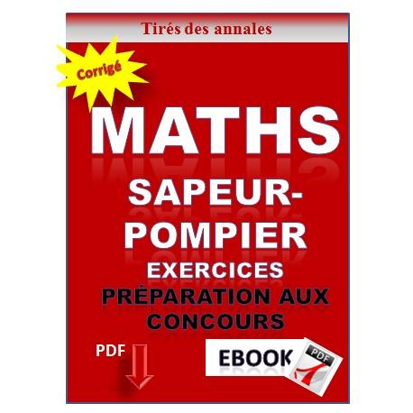 SAPEURS-POMPIERS PROFESSIONNELS. EXERCICES DE MATHEMATIQUES CORRIGES