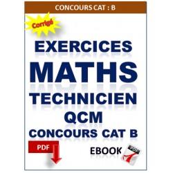Mathématiques. Concours de technicien. Exercices corrigés