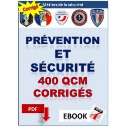 400 QCM corrigés concours des métiers de la sécurité.  Sécurité et prévention