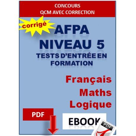 AFPA Tests niveau 5 d'entrée en formation : Français, Maths, Logique