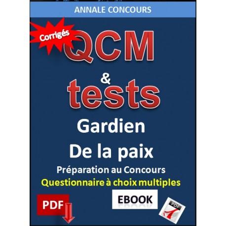 GARDIEN DE LA PAIX. QCM & test corrigés du concours