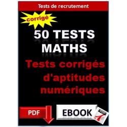 50 tests mathématiques - tests psychotechnique - intelligence numérique