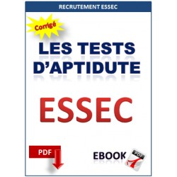 ESSEC. Les tests d'aptidute. Tests psychotechniques
