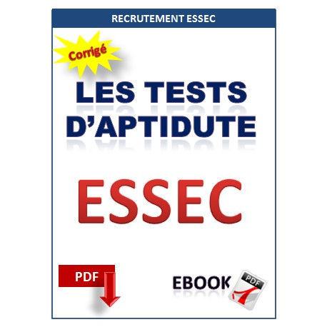 ESSEC. Les tests d'aptidute. Tests psychotechniques