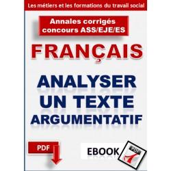 Analyser un texte argumentatif Annales corrigés concours ASS/EJE/ES