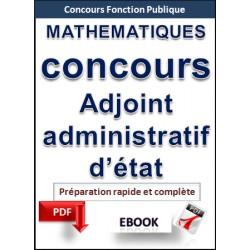 Mathématiques. Préparation au concours d'adjoint administratif d'Etat - territorial - ville de Paris