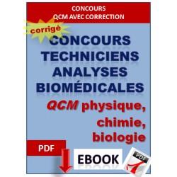 QCM biologie, physique et chimie. Concours techniciens en analyses biomédicales