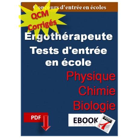 QCM de physique, chimie et biologie. Concours d'entrée en écoles d'ergothérapeute.
