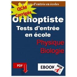 QCM de physique et biologie. Concours d'entrée en écoles d'orthoptiste.