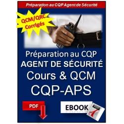 Préparation au CQP Agent de Sécurité.  QCM et QRC corrigés