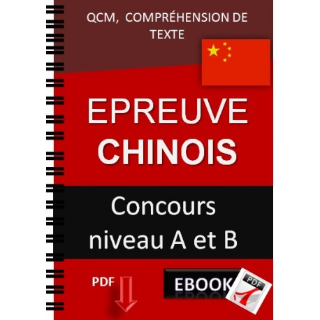 Epreuve de chinois Concours niveau A et B. QCM,  qcm,  compréhension de texte.