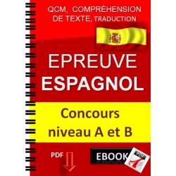 Epreuve d'espagnol Concours niveau A et B. QCM,  qcm,  compréhension de texte, traduction