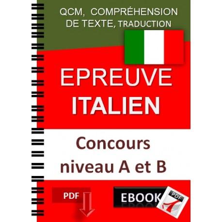 Epreuve d'italien Concours niveau A et B. QCM,  qcm,  compréhension de texte, traduction