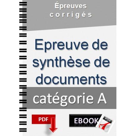 Epreuve de synthèse de documents tirèes des concours de catégorie A