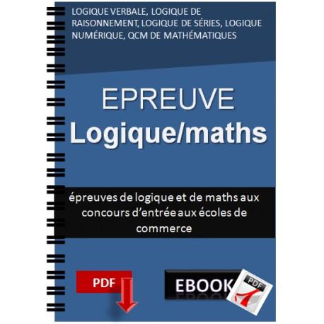 Tests de logique et de mathématiques aux concours des écoles de commerce