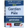 Annales Gardien de la paix 2016 - Connaissances générales - QCM