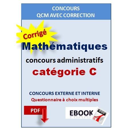 QCM de mathématiques des concours administratifs de catégorie C
