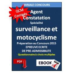 Agent de constatation- QCM corrigés  - spécialité surveillance et motocyclisme