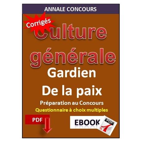 GARDIEN DE LA PAIX. QCM & test corrigés de culture générale