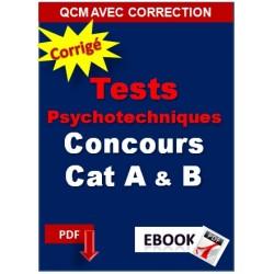 Tests de logique et psychotechniques Concours des catégories A, B