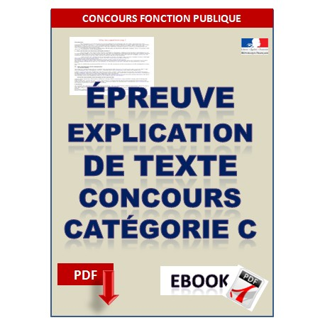 Épreuve de français aux concours de catégorie C. Exercices corrigés tirés des annales.