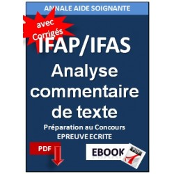 Concours Aide Soignante. Analyse et commentaire de texte (IFAS)