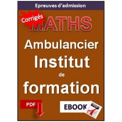 Institut de Formation d'Ambulanciers. Exercices corrigé de Mathématiques